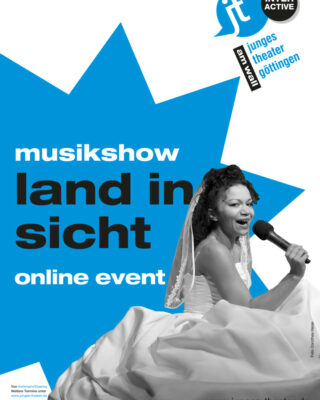 Digitale Premiere: LAND IN SICHT – Musikshow unplugged live aus unserem Theatersaal
